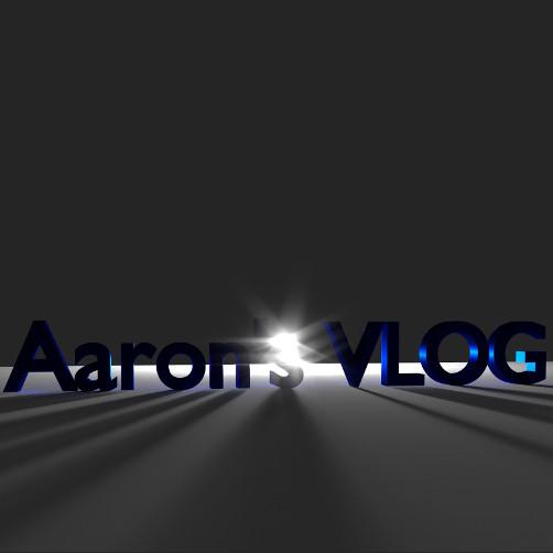 Aaron's Vlog